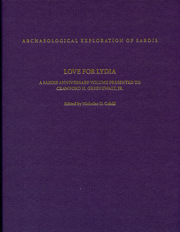 Love for Lydia: A Sardis Anniversary Volume Presented to Crawford H. Greenewalt, Jr.