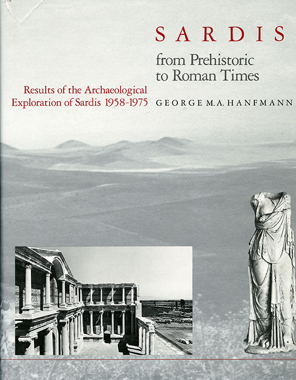 Sardis from Prehistoric to Roman Times: Results of the Archaeological Exploration of Sardis, 1958-1975